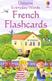 img - for French Flashcards (Usborne Everyday Words) (French Edition) book / textbook / text book