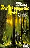 Der magische Wald