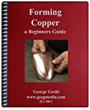 Forming Copper: A Beginners Guide