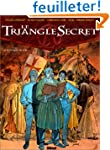 Le Triangle Secret, tome 1 : Le Testa...
