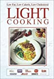 Low Fat, Low Calorie, Low Cholesterol Light Cooking (0785315349) by Publications International