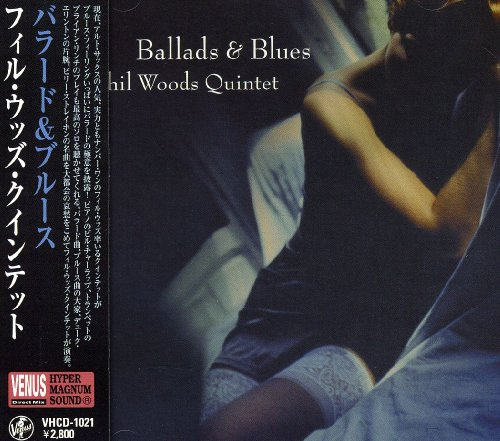 Ballads & Blues by Phil Quintet Woods
