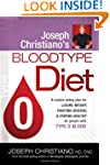 Joseph Christiano's Bloodtype Diet O:...