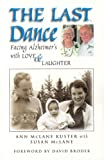 The Last Dance: Facing Alzheimer's with Love & Laughter