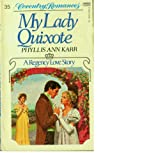 My Lady Quixote (0449500373) by Karr, Phyllis Ann