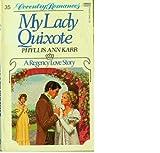 My Lady Quixote (0449500373) by Karr, Phyllis Ann