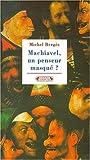 echange, troc Michel Berges - Le mythe Machiavel