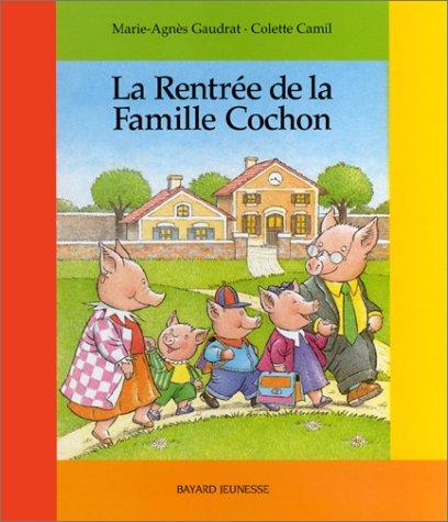 [La] Rentrée de la famille Cochon