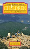 img - for Best Hikes with Children Around Sacramento book / textbook / text book
