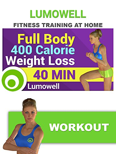 Full Body 400 Calorie Weight Loss Workout - 40 Minutes