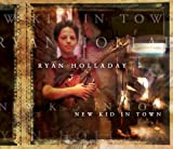 echange, troc Ryan Holladay - New Kid in Town