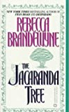 The Jacaranda Tree (0446363510) by Brandewyne, Rebecca