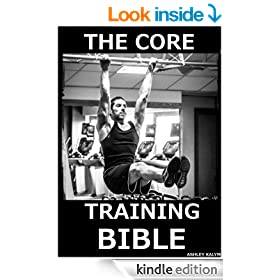 The Core Training Bible (The Bible Training Series Book 3)