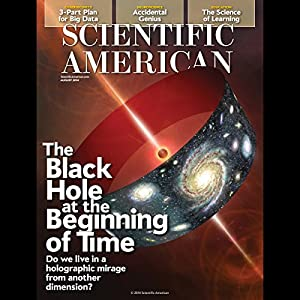 Scientific American, August 2014 | [Scientific American]