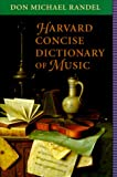 Harvard Concise Dictionary of Music (0674374703) by Randel, Don Michael