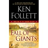 Fall of Giants: Book One of the Century Trilogy ~ Ken Follett