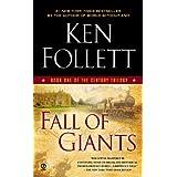 Fall of Giants (The Century Trilogy, Book 1) ~ Ken Follett