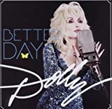 Dolly Parton Better Day