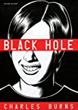 Black Hole, Tomes 1 A 6 (French Edition) (2756003794) by Burns, Charles