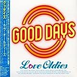 Good Days~love Oldies~
