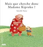 img - for Mais que cherche donc madame Kiproko? book / textbook / text book