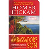 The Ambassador's Son (Josh Thurlow Series #2) ~ Homer Hickam