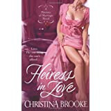 Heiress in Love (A Ministry of Marriage)by Christina Brooke