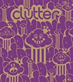 Clutter Magazine Issue #8