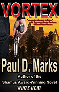 Vortex: A Mystery Crime Thriller by Paul D. Marks ebook deal