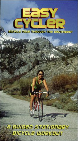 Easy Cycler - Bicycle Tour Through The Southwest, A Guided Stationary Bicycle Workout [VHS]