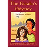 The Paladin's Odyssey: Book 2 of The Windows of Heaven ~ Kent Powderly