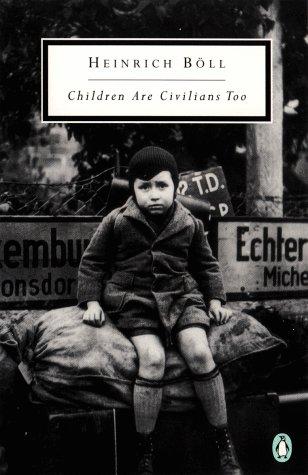 Children Are Civilians Too (Twentieth-Century Classics)