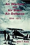 img - for Air Warfare and Air Base Air Defense 1914 - 1973 book / textbook / text book