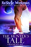 The Hunters Tale: A Blood and Snow Short Story (Blood and Snow (Season 1))