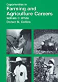 Opportunities in Farming and Agricultural Careers