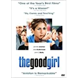 The Good Girl ~ Jennifer Aniston