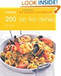 200 Fab Fish Dishes: Hamlyn All Colou...