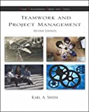 Project Management and Teamwork (0071218378) by William Smith