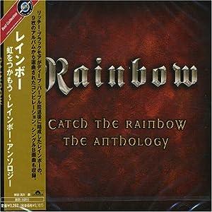Catch the Rainbow: Anthology