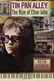 Tin Pan Alley: The Rise Of Elton John