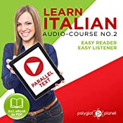 Learn Italian - Easy Reader - Easy Listener Parallel Text Audio Course No. 2 |  Polyglot Planet
