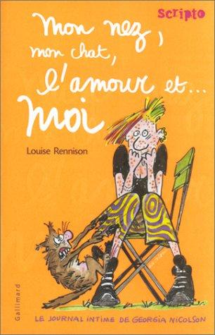 Le Journal intime de Georgia Nicolson (1) : Mon nez, mon chat, l'amour et moi ...