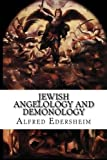 img - for Jewish Angelology and Demonology: The Fall of the Angels book / textbook / text book
