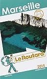 Guide du Routard Marseille 2015
