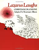 Lazarus Laughs (0888621574) by Duchesne, Christiane