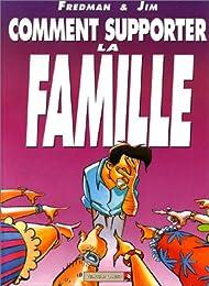 Comment supporter la famille