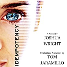 Idempotency Audiobook by Joshua Wright Narrated by Tom Jaramillo