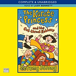 Karate Princess and the Cut Throat Robbers | [Jeremy Strong]
