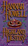 Highland Destiny (Highland Trilogy, Bk 1) (0821759213) by Hannah Howell
