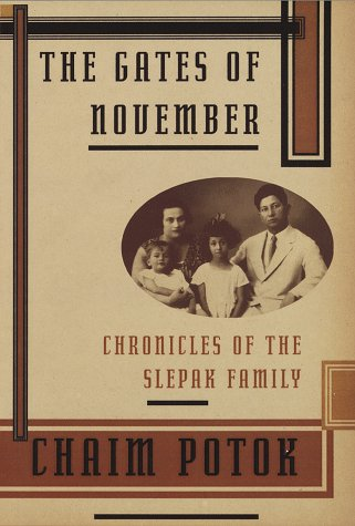 The Gates of November: Chronicles of the Slepak Family, Chaim Potok